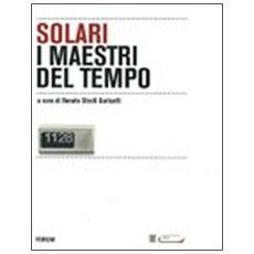 Solari, i maestri del tempo