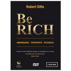 Be rich. AbbondanzaProsperitàRicchezza. DVD