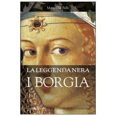 La leggenda nera. I Borgia