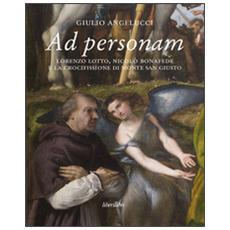 Ad personam. Lorenzo Lotto, Nicolò Bonafede e la crocifissione di Monte San Giusto