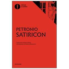 Satiricon. Testo latino a fronte
