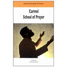 Carmel school of prayer