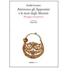 Attraverso gli Appennini e le terre degli Abruzzi