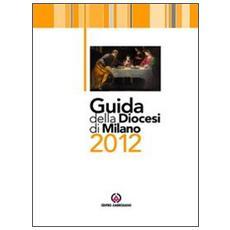 Guida della diocesi di Milano 2012