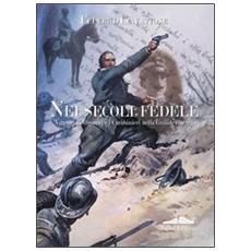 Nei secoli fedele. Vittorio Bellipanni e i carabinieri nella grande guerra