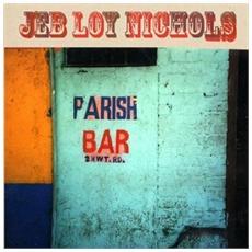 Jeb Loy Nichols - Parish Bar