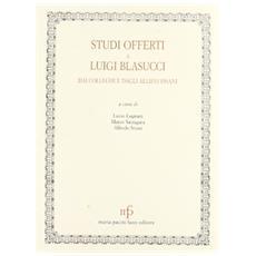 Studi offerti a Luigi Blasucci dai colleghi e dagli allievi pisani