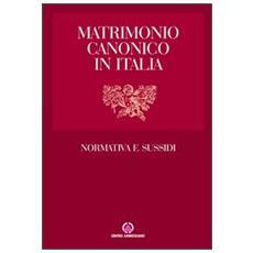 Matrimonio canonico in Italia. Normativa e sussidi