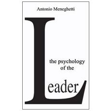 The psychology of the leader