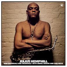 Julius Hemphill - Raw Materials And Residuals (Lp+Cd)