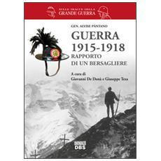 Guerra 1915-1918. Rapporto di un bersagliere