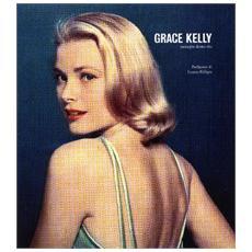 Grace Kelly. Immagini di una vita