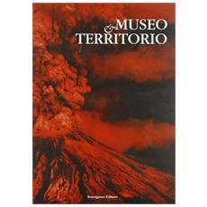 Museo e territorio. Atti 6° Convegno (Velletri, 4 dicembre 2008)