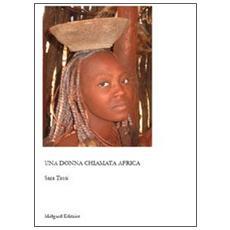 Una donna chiamata Africa
