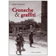 Cronache & graffiti