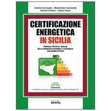 Certificazione energetica in Sicilia. Con CD-ROM