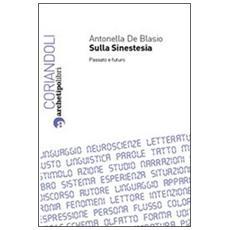 Sulla sinestesia. Passato e futuro