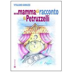 . . . Mamma, ti racconto il Petruzzelli