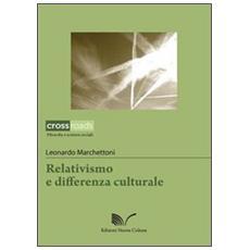 Relativismo e differenza culturale