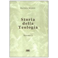 Storia della teologia. Vol. 2
