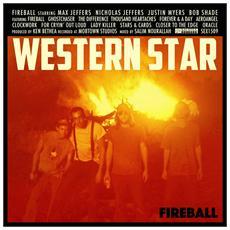 Western Star - Fireball (2 Lp)