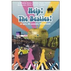 Help! The Beatles! 33 giri, 36 canzoni, 40 racconti
