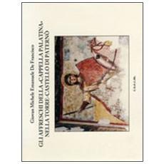 Gli affreschi della «cappella Palatina» nella torre-castello di Paternò