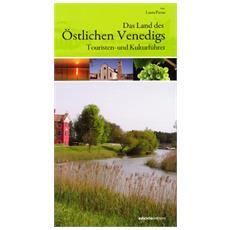 Terre della Venezia orientale. Guida turistica e culturale. Ediz. tedesca