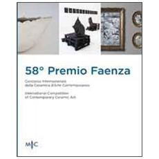 58° premio Faenza. Ediz. multilingue