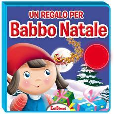 Regalo Per Babbo Natale (Un) - Quadrottino