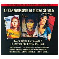 Canzonissime Di Mezzo Secolo 1910-1960 - Com'E' Bello Fa L'Amore! - Le Canzoni Del Cinema Italiano (2 Cd)