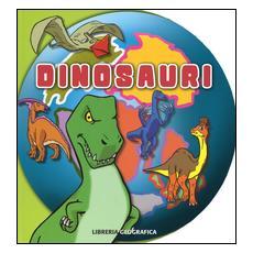 Dinosauri. Tondi. Ediz. a colori
