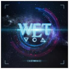 W. E. T. - Earthrage