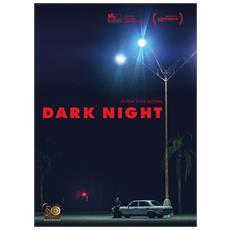 Dark Night - Disponibile dal 17/05/2018