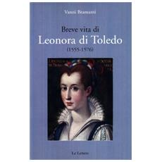 Breve vita di Leonora di Toledo (1555-1576)