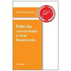 Politiche comunitarie e crisi finanziaria