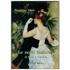 Le notti bianche di Paolo e Francesca
