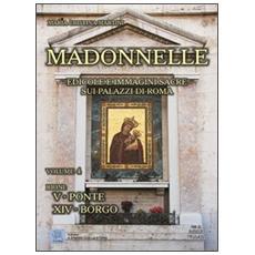 Madonnelle. Vol. 4: Edicole e immagini sacre sui palazzi di Roma.