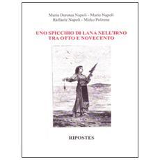 Spicchio di lana nell'Irno tra Otto e Novecento (Uno)