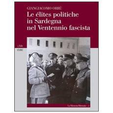 Le élites politiche in Sardegna nel ventennio fascista