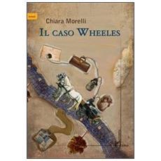 Il caso Wheeles