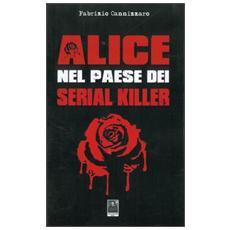Alice nel paese dei serial killer