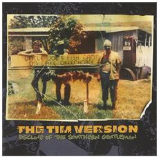 Tim Version (The) - Decline Of The Southern Gentleman