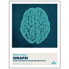 Sinapsi. Opere postume di autore ancora in vita