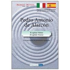 Capitán Veneno. Ediz. italiana e spagnola (El)