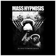 Mass Hypnosis - Sanctimonious