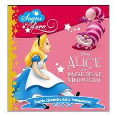 Disney - Alice Nel Paese Delle Meraviglie (Sogni D'oro)