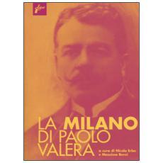 Milano di Paolo Valera (La)