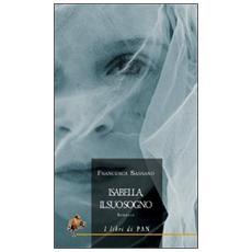 Isabella, il suo sogno