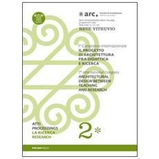 Il progetto di architettura fra didattica e ricerca. Con DVD. Vol. 2/1: La ricerca.